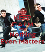KEEP CALM AND Nothing Even Matters - Personalised Poster A4 size