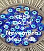 KEEP CALM AND Novembro Meu mês - Personalised Poster A4 size