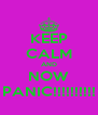 KEEP CALM AND NOW PANIC!!!!!!!!!! - Personalised Poster A4 size