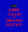 KEEP CALM AND OBAMA ROCKS - Personalised Poster A4 size