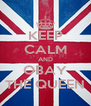 KEEP CALM AND OBAY THE QUEEN - Personalised Poster A4 size