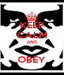 KEEP CALM AND  OBEY - Personalised Poster A4 size