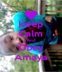 Keep Calm And Obey Amaya - Personalised Poster A4 size