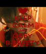 KEEP CALM AND OBEY B-BREEZY - Personalised Poster A4 size