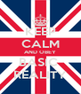 KEEP CALM AND OBEY BASIC  REALITY - Personalised Poster A4 size