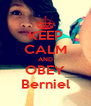 KEEP CALM AND OBEY Berniel - Personalised Poster A4 size