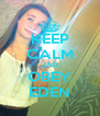 KEEP CALM AND OBEY EDEN - Personalised Poster A4 size