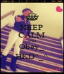 KEEP CALM AND Obey_ HKD^_^ - Personalised Poster A4 size