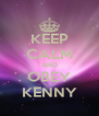 KEEP CALM AND OBEY KENNY - Personalised Poster A4 size