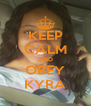 KEEP CALM AND OBEY KYRA - Personalised Poster A4 size