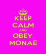 KEEP CALM AND OBEY MONAE - Personalised Poster A4 size