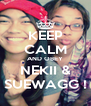 KEEP CALM AND OBEY NEKII & SUEWAGG ! - Personalised Poster A4 size