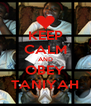 KEEP CALM AND OBEY TANIYAH - Personalised Poster A4 size