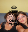 KEEP CALM AND OBEY THEM - Personalised Poster A4 size