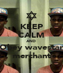 KEEP CALM AND Obey wavestar merchant - Personalised Poster A4 size