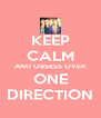 KEEP CALM AND OBSESS OVER ONE DIRECTION - Personalised Poster A4 size
