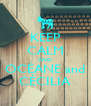 KEEP CALM AND OCÉANE and CÉCILIA - Personalised Poster A4 size