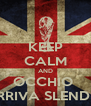KEEP CALM AND OCCHIO  ARRIVA SLENDER - Personalised Poster A4 size