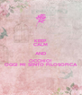 KEEP CALM AND OCCHIO!  OGGI MI SENTO FILOSOFICA - Personalised Poster A4 size