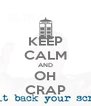 KEEP CALM AND OH CRAP - Personalised Poster A4 size