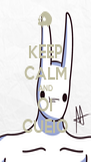 KEEP CALM AND OI CUEIO - Personalised Poster A4 size