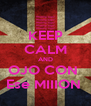 KEEP CALM AND OJO CON  Ese MIIION  - Personalised Poster A4 size