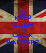 KEEP CALM AND OJOK BANTER2 - Personalised Poster A4 size