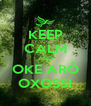 KEEP CALM AND OKE ARÔ OXOSSI - Personalised Poster A4 size
