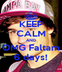 KEEP CALM AND OMG Faltam 6 days! - Personalised Poster A4 size
