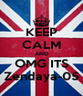 KEEP CALM AND OMG ITS Zendaya-05 - Personalised Poster A4 size