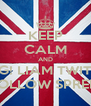 KEEP CALM AND OMG! LIAM TWITTER FOLLOW SPREE! - Personalised Poster A4 size
