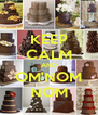 KEEP CALM AND OM'NOM NOM - Personalised Poster A4 size