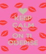 KEEP CALM AND ON TI  ODEPISE - Personalised Poster A4 size