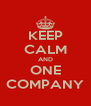 KEEP CALM AND ONE COMPANY - Personalised Poster A4 size