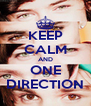KEEP CALM AND ONE DIRECTION - Personalised Poster A4 size