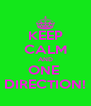KEEP CALM AND ONE  DIRECTION! - Personalised Poster A4 size