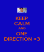 KEEP CALM AND ONE DIRECTION <3 - Personalised Poster A4 size