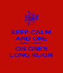 KEEP CALM AND ONE SHALL CARRY ON ONE'S LONG REIGN - Personalised Poster A4 size