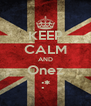 KEEP CALM AND Onez :* - Personalised Poster A4 size