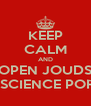 KEEP CALM AND OPEN JOUDS MATH& SCIENCE PORTFOLIO - Personalised Poster A4 size
