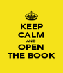 KEEP CALM AND OPEN THE BOOK - Personalised Poster A4 size