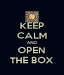 KEEP CALM AND OPEN THE BOX - Personalised Poster A4 size