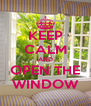 KEEP CALM AND OPEN THE WINDOW - Personalised Poster A4 size