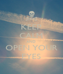 KEEP CALM AND OPEN YOUR EYES - Personalised Poster A4 size