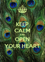 KEEP CALM AND OPEN YOUR HEART - Personalised Poster A4 size