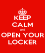 KEEP CALM and OPEN YOUR LOCKER - Personalised Poster A4 size