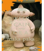 KEEP CALM AND OR A  maka paka  - Personalised Poster A4 size