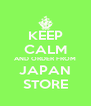 KEEP CALM AND ORDER FROM JAPAN STORE - Personalised Poster A4 size