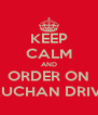 KEEP CALM AND ORDER ON AUCHAN DRIVE - Personalised Poster A4 size