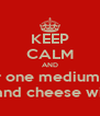 KEEP CALM AND Order one medium sized pizza with peperoni and cheese with extra tartar sause - Personalised Poster A4 size